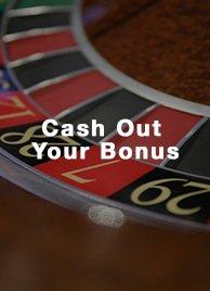Cash Out Your Bonus canadiancasinosbonuses.com